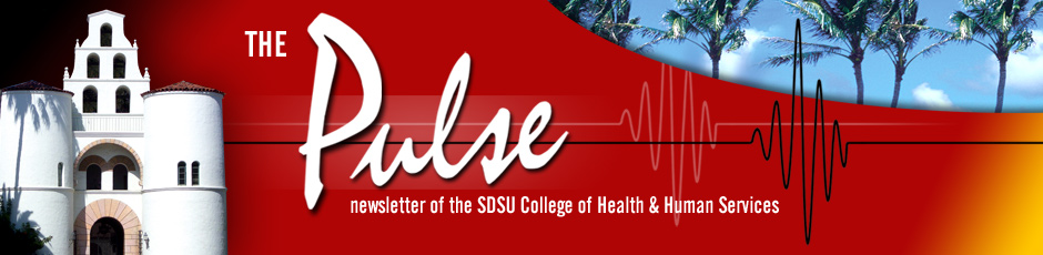 the Pulse – Newsletter of the SDSU College of Health & Human Services