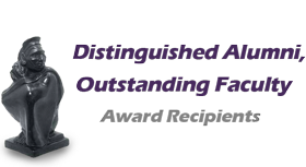Distinguished Alumni and Outstanding Faculty Award Recipients